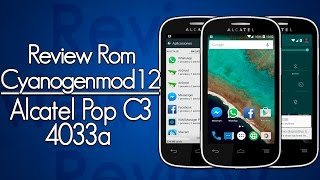 Review: ROM Cyanogenmod12 Alcatel Pop C3 4033a