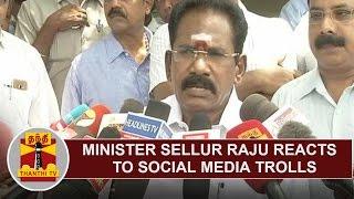 Minister Sellur K. Raju reacts to Social Media Trolls | Thanthi TV