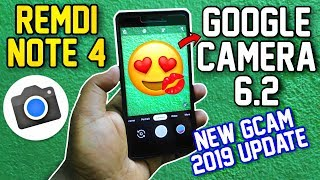 Google Camera 6.2 For Redmi Note 4 (AI Kissing💋Detection) New Gcam Update 2019