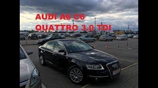 AUDI A6 C6 QUATTRO 3.0 TDI Из Германии СКОЛЬКО ОБОШЛАСЬ ПОД КЛЮЧ!!!