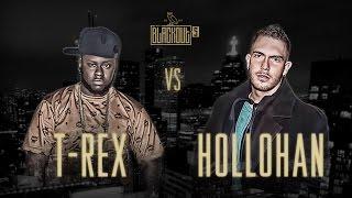 KOTD - Rap Battle - T-Rex vs Hollohan | #Blackout5