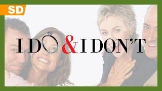I Do & I Don't (2007) Trailer