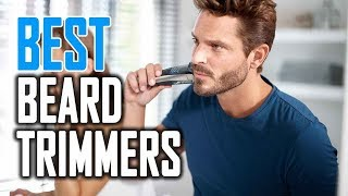 Best Beard Trimmers in 2018