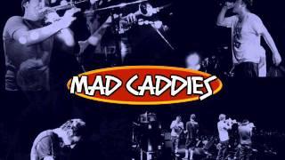 Watch Mad Caddies Betty video