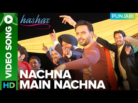 Nachna Main Nachna Video Song Babbu Maan | Hashar Punjabi Movie