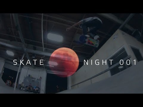 Skate Night 001: Sean Malto, Mike Mo, Mikey Taylor, P-Rod