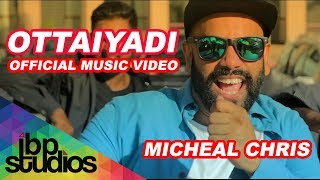 Ottaiyadi | Michael Chris | Offcial Music