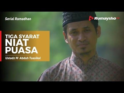 Serial Ramadhan : Tiga Syarat Niat Puasa