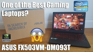 Best Gaming Laptop under $1000/£1000 ASUS FX503VM [Hands on Review and Test]
