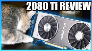 RTX 2080 Ti FE Review, Overclocking, & Benchmarks