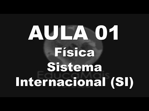 AULA 01 - Física - Sistema Internacional de Unidades