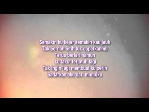 Lirik Semakin Ku Kejar Semakin Kau Jauh Five Minutes