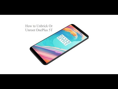 How To Unbrick Oneplus 5T [Step By Step Easiest Method] - Redmi 5A Giveaway