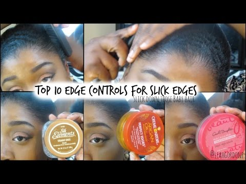 10 Edge Controls for Natural + Relaxed Hair   Sleek edges & Baby Hairs♡