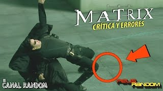 Errores de Películas Matrix - Crítica + Review - WTF PQC
