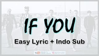 Easy Lyric BIGBANG - IF YOU By GOMAWO [Indo Sub]