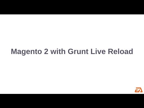 Magento 2 with Grunt Live Reload