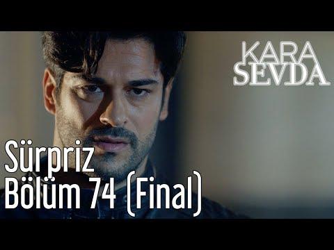Kara Sevda 74. Bölüm (Final) - Sürpriz
