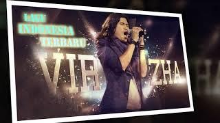 lagu indonesia - Virzha top 10 peringkat  - Virzha,Penyanyi yang baik - Music pop 2017(thank you)