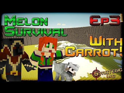 Dae Plays: MC Melon Survival (with CarrotTop) [3]
