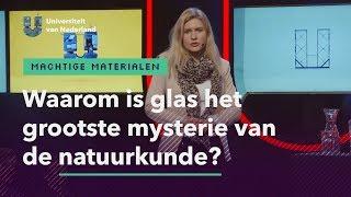 Waarom is glas het grootste mysterie van de natuurkunde? | MACHTIGE MATERIALEN