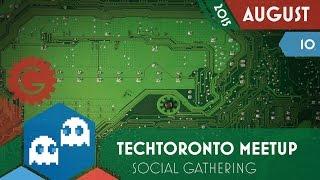 TechToronto Meetup - Geektropolis Toronto Geek Event Calendar