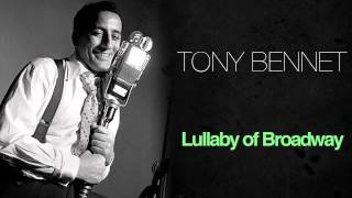 Watch Tony Bennett Lullaby Of Broadway video
