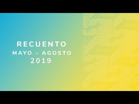 Video Recuento Mayo-Agosto 2019 | LHCM