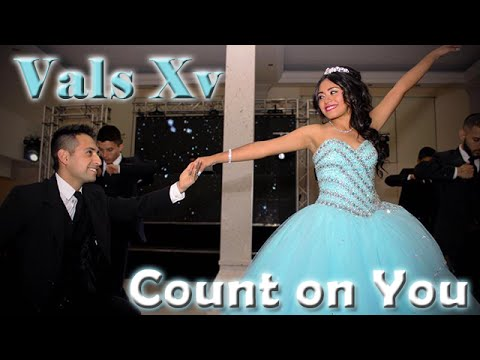 Chicos Legacy | vals Xv Monserrat Domínguez | Count on You