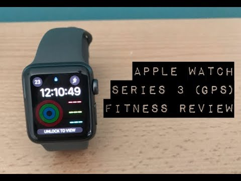 Apple Watch Series 3 (GPS) Fitness Review