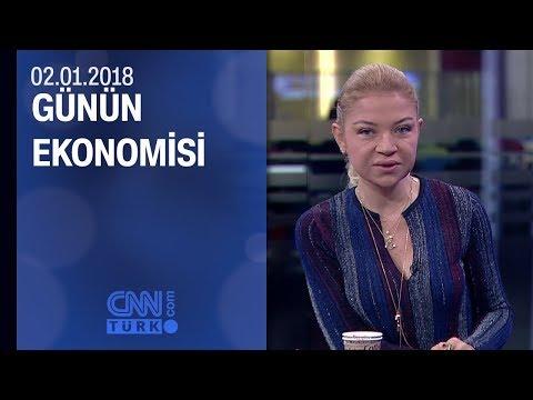 Günün Ekonomisi 02.01.2018 Salı