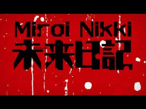 Mirai Nikki Opening 1 Full AMV HD