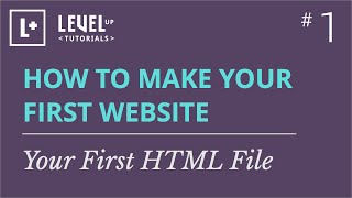 #1 - Your First HTML File