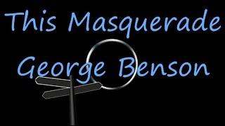 This Masquerade George Benson