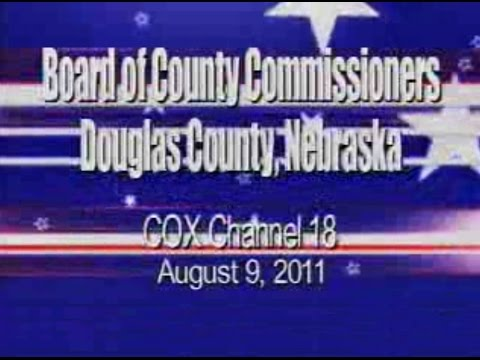 Board of County Commissioners, Douglas County Nebraska, August 9, 2011 Meeting