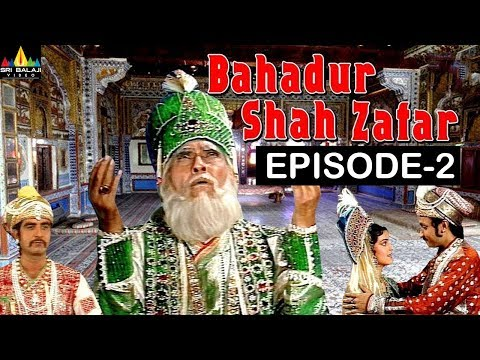 Bahadur Shah Zafar Episode -2 | Hindi TV Serials | Sri Balaji Video