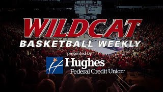Wildcat Basketball Weekly - Week 2