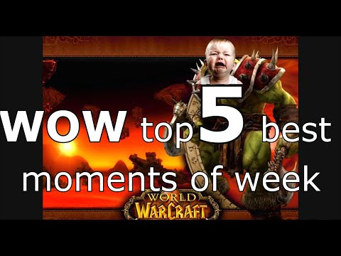 World of Warcraft top 5 moments