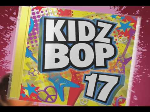 KIDZ BOP 17 - As Seen On TV