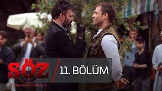 Söz - Söz 11. Bölüm 12 Haziran 2017 Tek Parça HD İzle