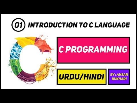 C Language Programming Tutorials | 1- Introduction to C language in URDU/HINDI | Complete  C