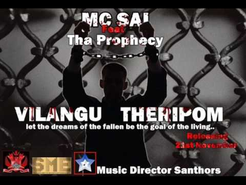 Vilangu Theripom Out Now Mc Sai Ft Tha Prophecy Prod Santhors!!!! video