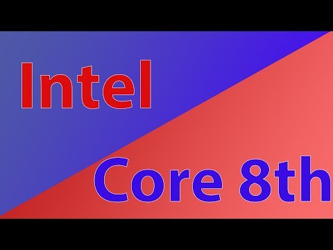 Первый этап запуска 8-ого поколения Intel Core. Coffee Lake и Cannonlake. ХN#75