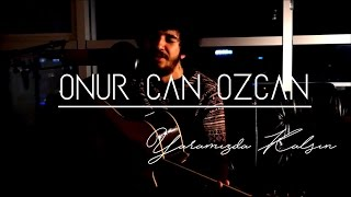 Download Lagu Onur Can Özcan - Yaramızda Kalsın Gratis STAFABAND