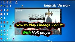 How to Play Lineage 2 Revolution on Pc English Version with NOX Player