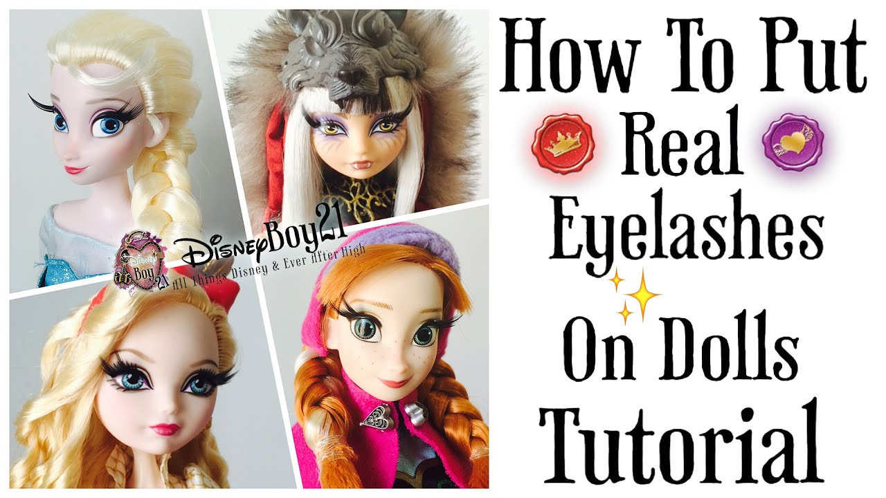 How to Apply Real (False) Eyelashes on Dolls Tutorial ...
