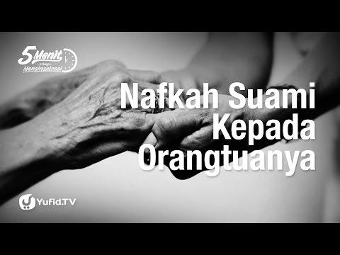 5 Menit yang Menginspirasi: Nafkah Suami Kepada Orangtua - Ustadz Dr. Syafiq Riza Basalamah, M.A.