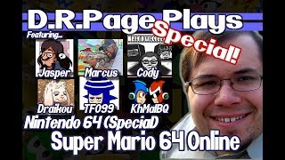 [SPECIAL] D.R. Page Plays Super Mario 64 Online ft. Special Guests (Nintendo 64, 1996, 2017)