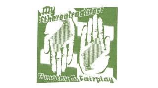 Timothy J. Fairplay - My Etherealrealness (CHAR07)
