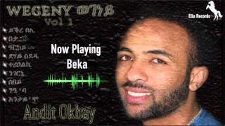 Andit Okbay   Beka   በቃ (Official Audio Video)